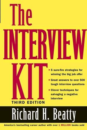 Richard H. Beatty The Interview Kit 0003 Edition;