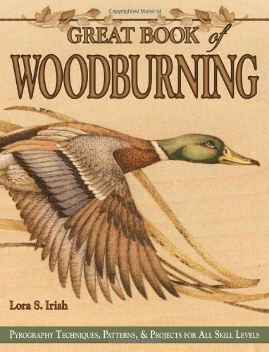 Lora Irish Great Book Of Woodburning Pyrography Techniques Patterns And Projects For