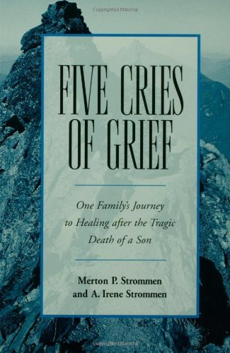 Merton P. Strommen Five Cries Of Grief