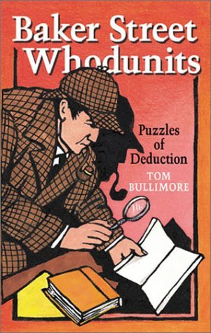Tom Bullimore Baker Street Whodunits Puzzles Of Deduction