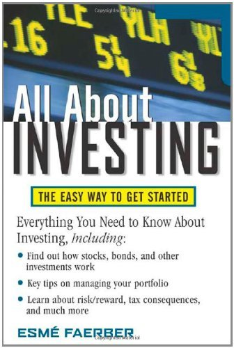 Esme E. Faerber All About Investing The Easy Way To Get Started