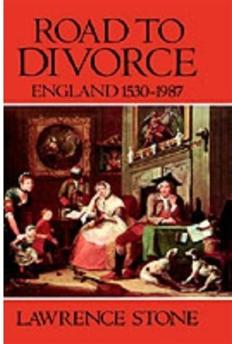 Lawrence Stone Road To Divorce England 1530 1987