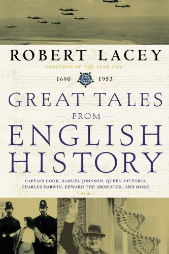 Robert Lacey Great Tales From English History Captain Cook Samuel Johnson Queen Victoria Cha