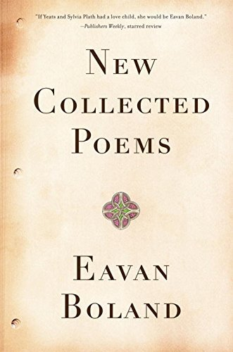Eavan Boland New Collected Poems