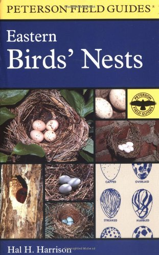 Hal H. Harrison A Field Guide To Eastern Birds' Nests United States East Of The Mississippi River
