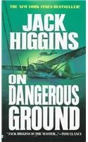 Jack Higgins On Dangerous Ground