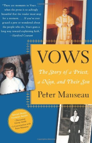 Peter Manseau Vows The Story Of A Priest A Nun And Their Son