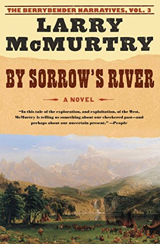 Larry Mcmurtry By Sorrow's River