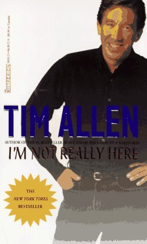 Tim Allen I'm Not Really Here