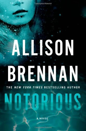Allison Brennan Notorious