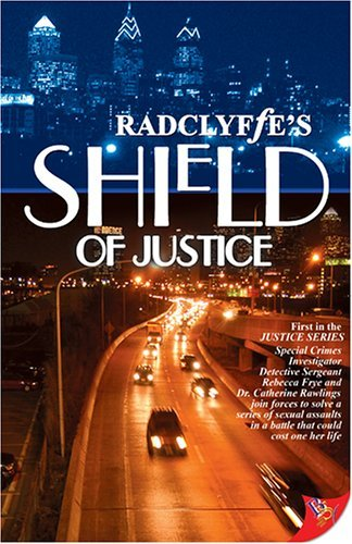 Radclyffe Shield Of Justice