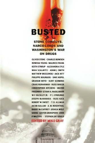 Mike Gray Busted Stone Cowboys Narco Lords And Washington's War O