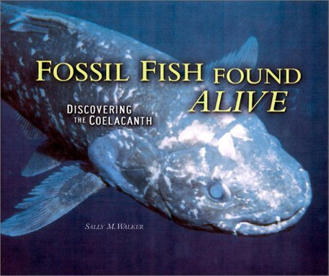 Sally M. Walker Fossil Fish Found Alive