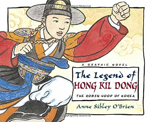 Anne Sibley O'brien The Legend Of Hong Kil Dong The Robin Hood Of Korea