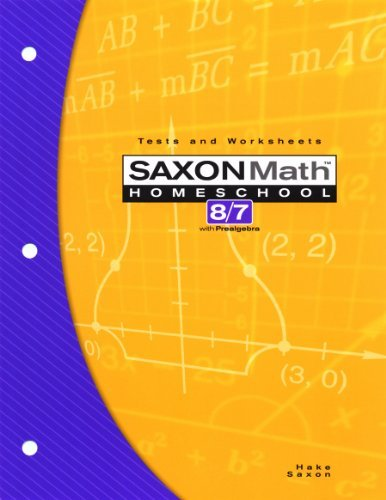 Stephen Hake Saxon Math Homeschool 8 7 Tests And Worksheets