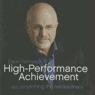 Dave Ramsey High Performance Achievement Accomplishing The Ex