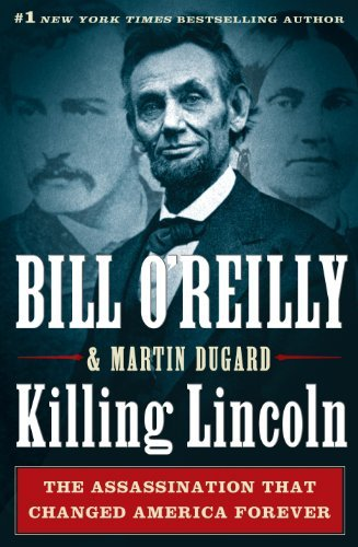 Bill O'reilly Killing Lincoln The Shocking Assassination That Changed America F Large Print