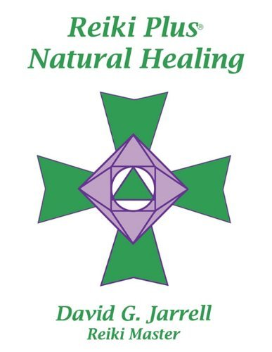 David G. Jarrell Reiki Plus Natural Healing 0005 Edition;