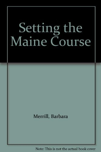 Barbara Merrill Setting The Maine Course