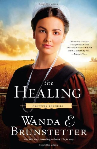 Wanda E. Brunstetter The Healing