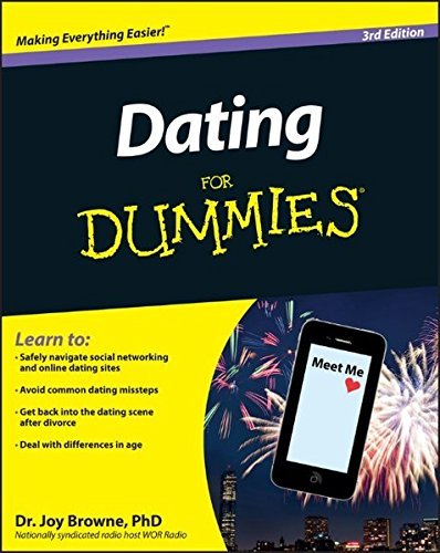 Joy Browne Dating For Dummies 0003 Edition;