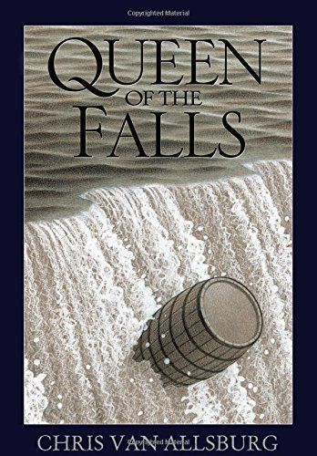 Chris Van Allsburg Queen Of The Falls