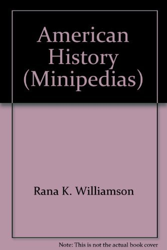 Rana K. Williamson American History Minipedias