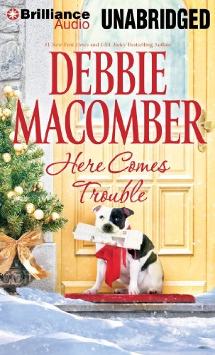 Debbie Macomber Here Comes Trouble Library
