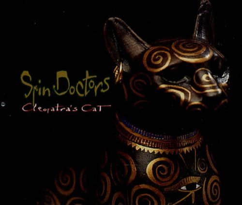 Spin Doctors Cleopatra's Cat