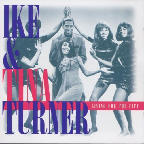 Ike & Tina Turner Living For The City (success)