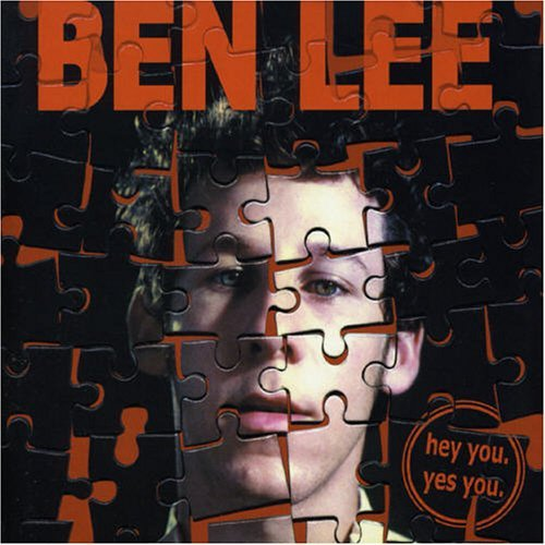 Ben Lee Hey You Yes You