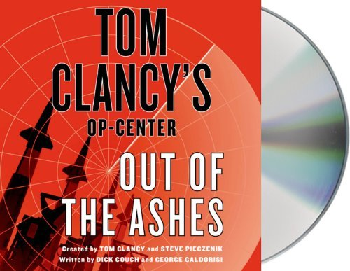 Dick Couch Tom Clancy's Op Center Out Of The Ashes