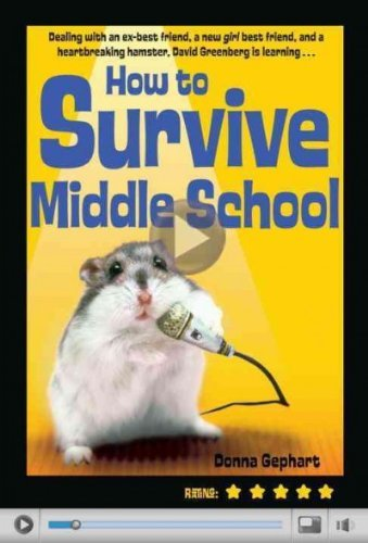 Donna Gephart How To Survive Middle School