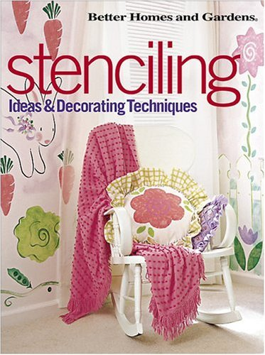 Better Homes And Gardens Books Stenciling Ideas & Decorating Techniques