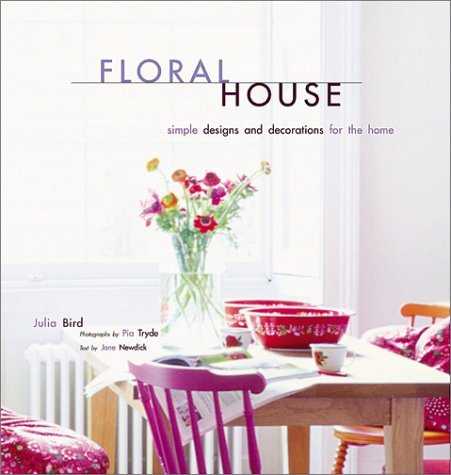 Julia Bird Floral House Simple Designs And Decorations For T
