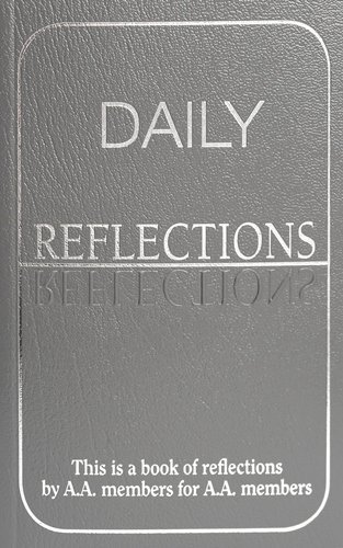 Alcoholics Anonymous World Services Daily Reflections A Book Of Reflections By A.A. M