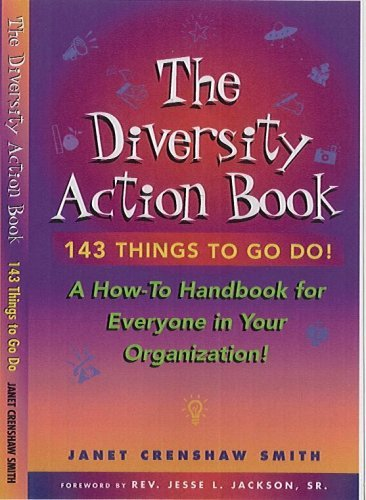 Janet Crenshaw Smith The Diversity Action Book A How To Handbook For Ev