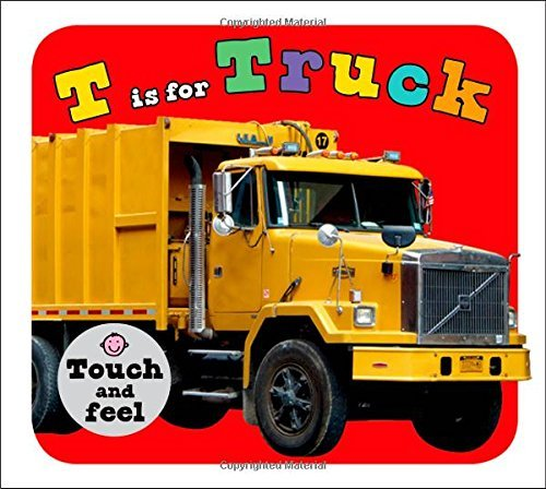 Roger Priddy T Is For Truck
