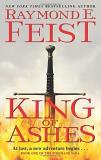 Raymond E. Feist King Of Ashes