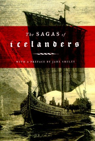 Jane Smiley The Sagas Of Icelanders A Selection