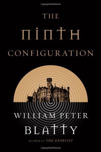 William Peter Blatty The Ninth Configuration