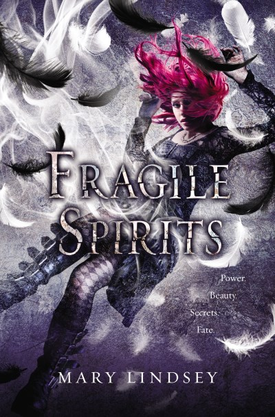Mary Lindsey Fragile Spirits