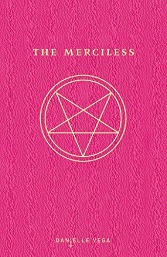 Danielle Vega The Merciless