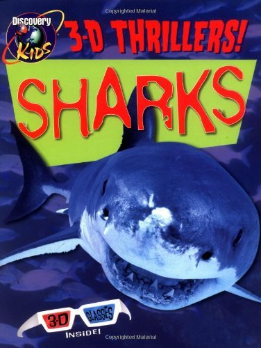 Discovery Kids Sharks 3 D Book (discovery Kids 3 D Thrillers!) Discovery Kids 3 D Thrillers!