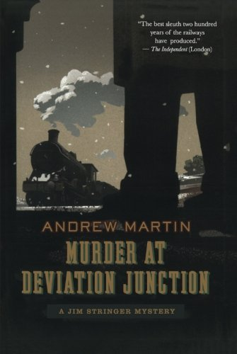 Andrew Martin Murder At Deviation Junction