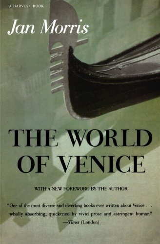 James Morris The World Of Venice Revised Edition Revised