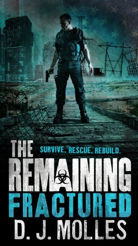D. J. Molles The Remaining Fractured