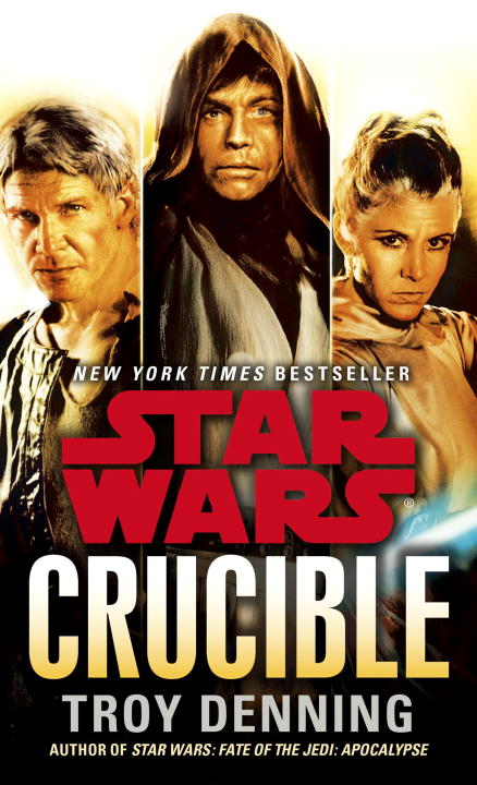 Troy Denning Star Wars Crucible