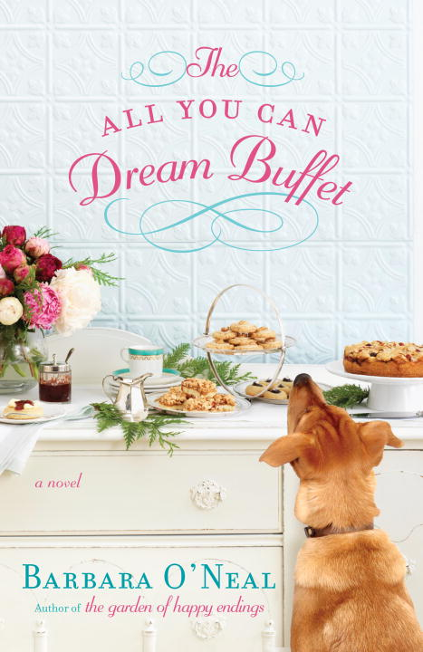 Barbara O'neal The All You Can Dream Buffet