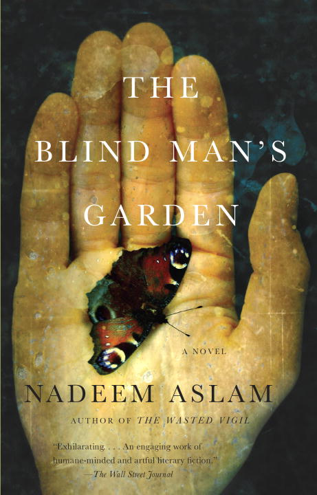 Nadeem Aslam The Blind Man's Garden